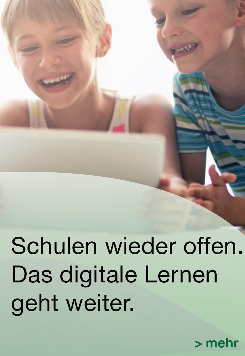 Schule wieder offen – das digitale Lernen geht weiter!