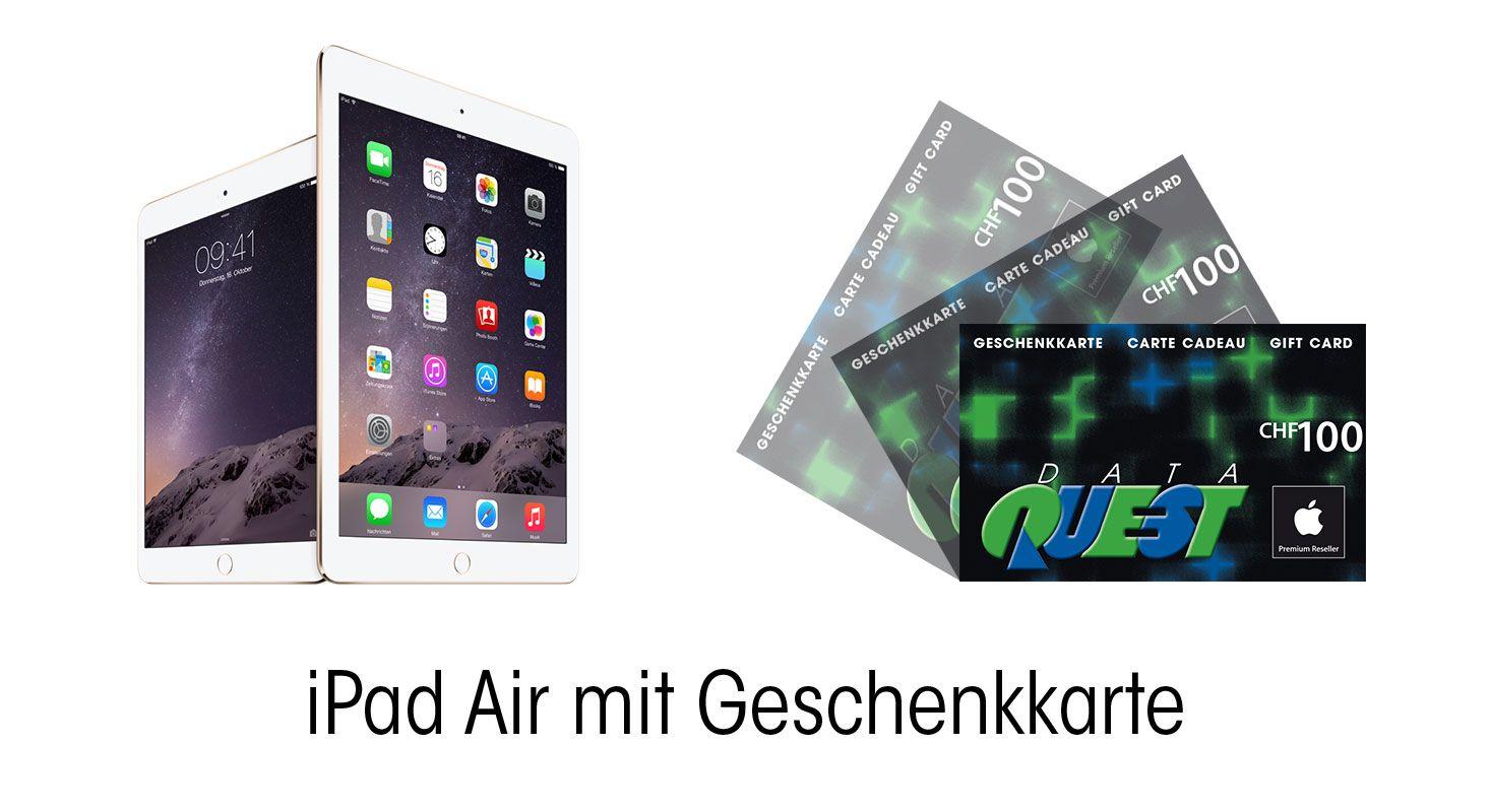 iPad Air 2 und iPad Air mit Fr. 100.- Geschenkkarte