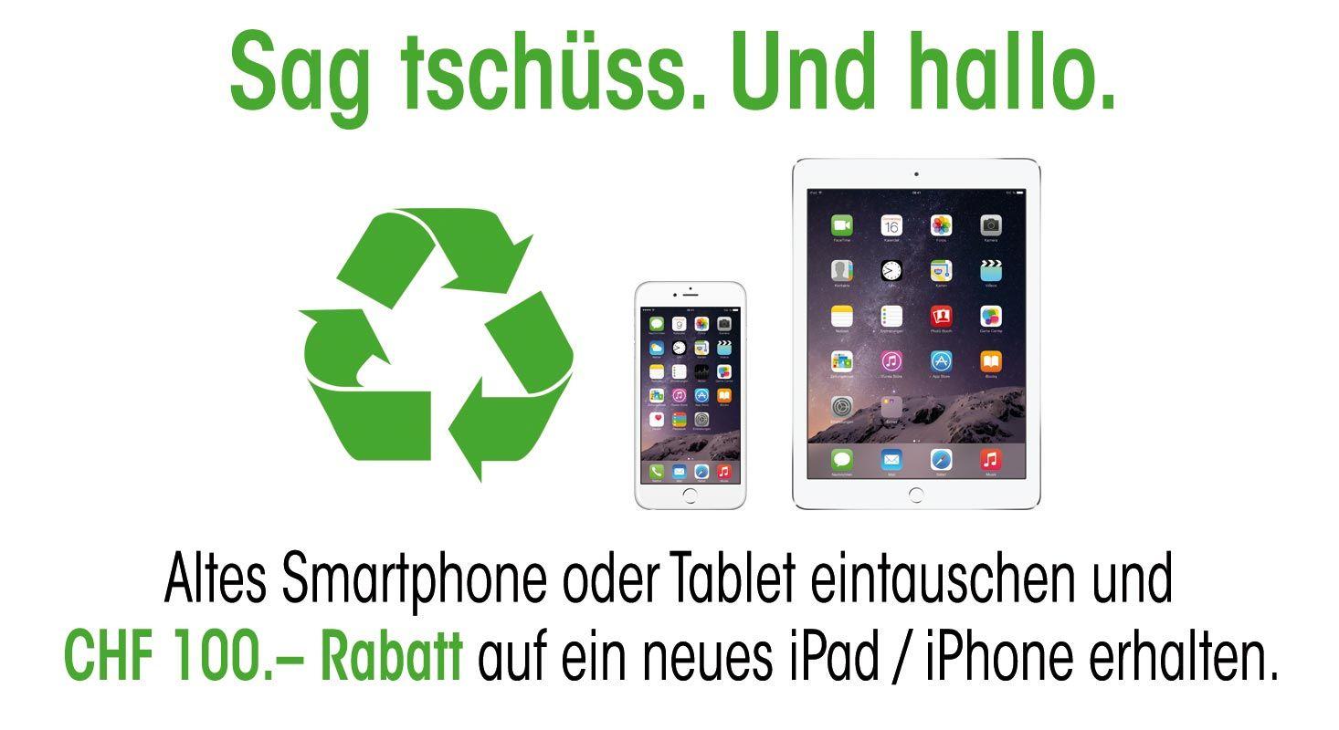 Update: Trade-in (Switcher) Kampagne - Eintausch altes Smartphone / Tablet, + 100.– geschenkt