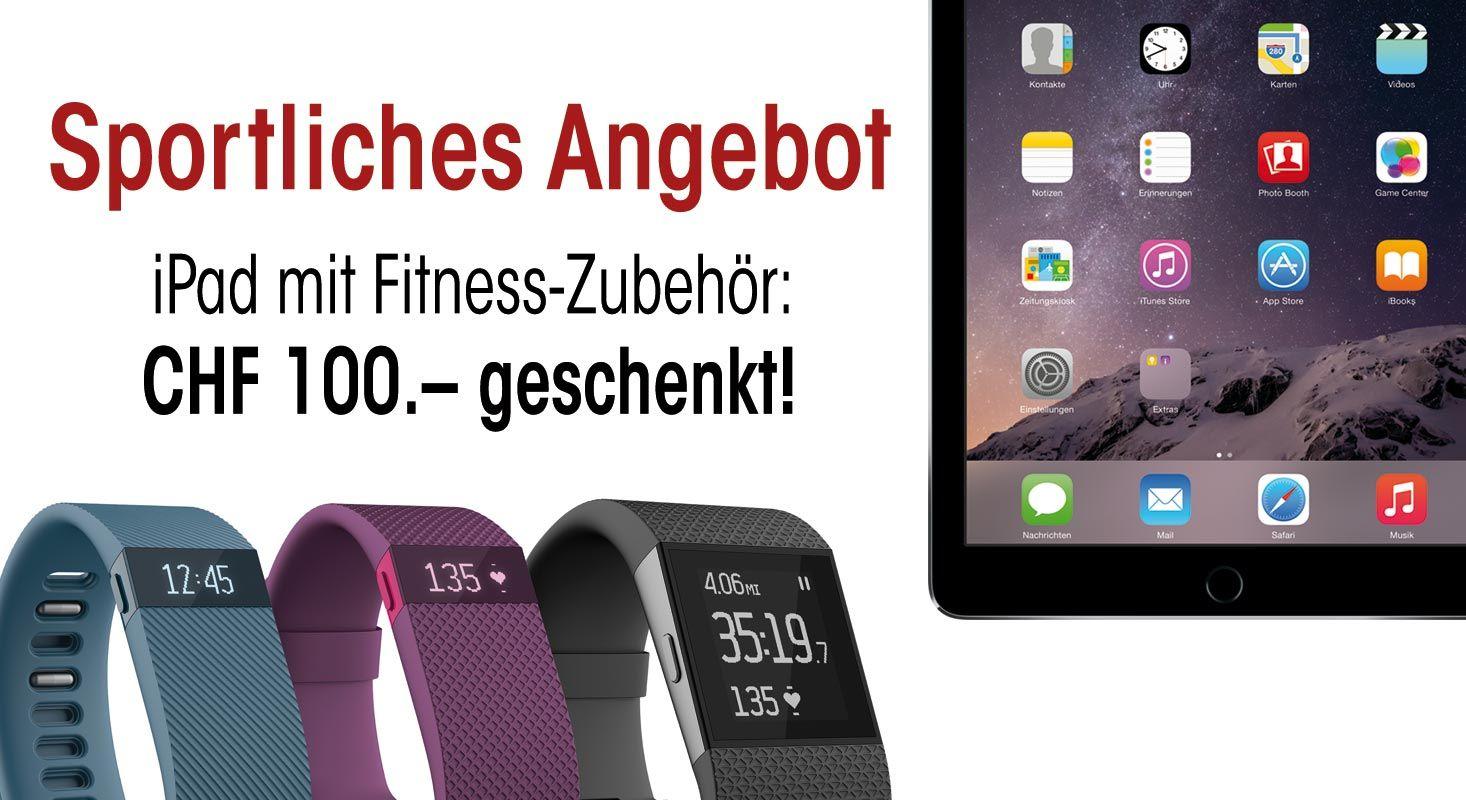 iPad mit Fitness Zubehör und CHF 100 geschenkt