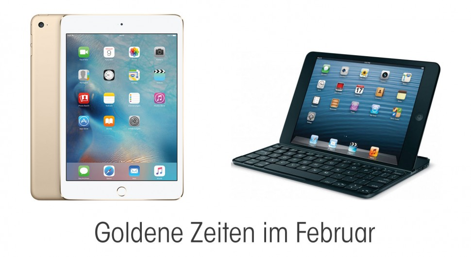 Goldene Zeiten im Februar, Abverkauf iPad mini