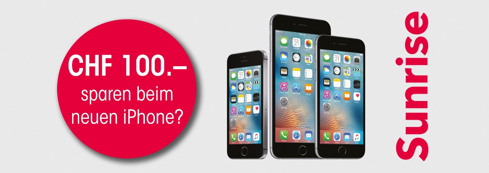 Sunrise Abo mit 100.– Reduktion auf iPhone & iPhone SE 32 Spez-Preis